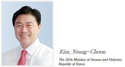 kim youngchoon - Minister of Oceans and Fisheries Republic of Korea