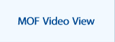 MOF Video View